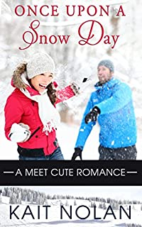 Once Upon A Snow Day by Kait Nolan ebook deal