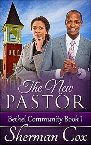 The New Pastor (Bethel Community Book 1)
