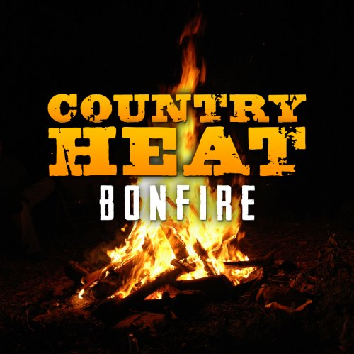 VA-Country Heat Bonfire-CD-FLAC-2013-PERFECT Download