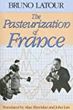 img - for The Pasteurization of France book / textbook / text book