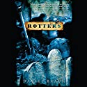 Rotters Audiobook by Daniel Kraus Narrated by Kirby Heyborne