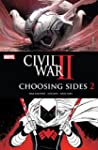 Civil War II: Choosing Sides (2016) #...