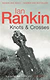 Ian Rankin Knots And Crosses (Inspector Rebus)
