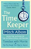 The Time Keeper (English Edition)