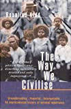 img - for The Way We Civilise: Aboriginal Affairs--The Untold Story (Uqp Paperbacks) book / textbook / text book