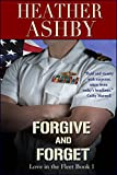 Forgive and Forget (Love in the Fleet Book 1)