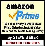 Amazon Prime: Get Your Money's Worth...