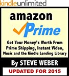 Amazon Prime: Get Your Money's Worth...