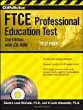CliffsNotes FTCE Professional Education Test withCD-ROM, 2nd Edition