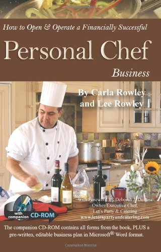 How to Open & Operate a Financially Successful Personal Chef Business: With Companion CD – ROM