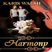 Harmony Audiobook by Karis Walsh Narrated by Ruby Rivers