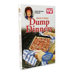 As Seen on TV Cathy Mitchell Quick & Easy Dump Dinners Recipe Cookbook