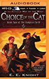 Choice of the Cat (Vampire Earth Series)