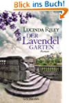 Der Lavendelgarten: Roman