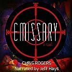 Emissary | Chris Rogers