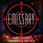 Emissary | [Chris Rogers]