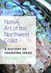Native Art of the Northwest Coast: A...
