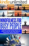 Mindfulness: Mindfulness for Busy Peo...