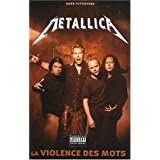 Metallica : La violence des motspar Mark Putterford