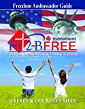 FIT 2-B FREE Movement: Freedom Ambassador Guide: Enjoying Total Health and Liberty in Christ (Activity Books) (0982836678) by Shaw, Jeffrey
