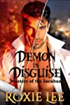 Demon in Disguise (Masters of the Inc...