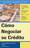 51DbzDVQPFL. SL160  Cómo Negociar su Crédito: How to Repair Your Credit (Spanish) (Legal Survival Guides (Spanish Editions))