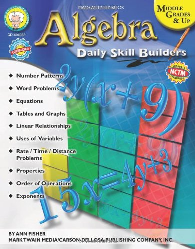 Algebra: Daily Skill Builders, Middle Grades & Up