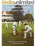 The Adventure of the Dropped Catches: A new Sherlock Holmes story