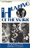 The Hunting of the Snark: Play (Upstagers) (0003303020) by Hescott, Bob
