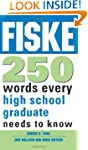 Fiske 250 Words Every High School Gra...