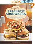 Crazy for Breakfast Sandwiches: 75 De...