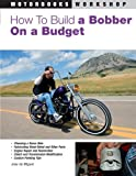 How to Build a Bobber on a Budget (Motorbooks Works