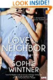 Love Thy Neighbor (Entangled Lovestruck) (Unexpected Love)