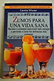 img - for Zumos Para Una Vida Sana (Spanish Edition) book / textbook / text book