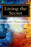 Mohit Tahiliani Living the Secret: A Tribute to Rhonda Byrne andThe Secret Team