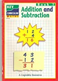 Addition and Subtraction 1 (Key Curriculum Maths) (Bk. 1)
