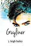 img - for Guyliner book / textbook / text book