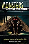 Monsters of West Virginia: Mysterious...
