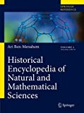 img - for Historical Encyclopedia of Natural and Mathematical Sciences by Ben-Menahem Ari (2009-04-21) Hardcover book / textbook / text book