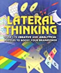 Lateral Thinking Puzzles: Over 170 Pu...