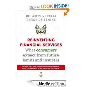 Reinventing Financial Services - What consumers expect from future banks and insurers