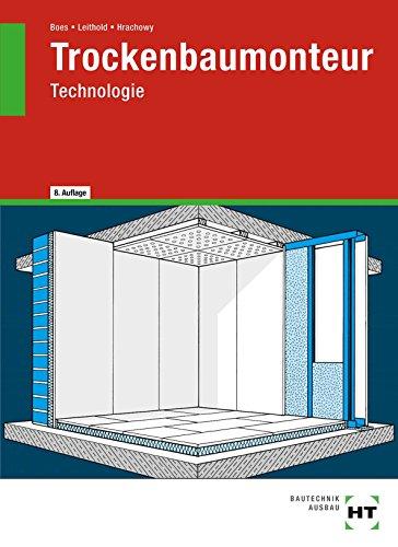 trockenbaumonteur-technologie