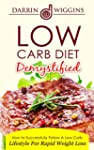 Low Carb: Diet Demystified - How To S...