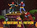 Las Aventuras del Fantasma Fox (Spanish Edition)