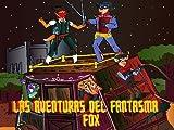 Las Aventuras del Fantasma Fox (Spanish Edition)