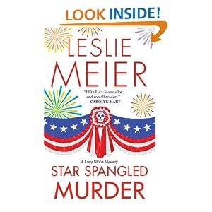 Star Spangled Murder (Lucy Stone Mysteries, No. 11) Leslie Meier