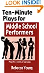 Ten-Minute Plays for Middle School Pe...