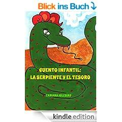 La serpiente y el tesoro (Cuento infantil ilustrado) (Spanish Edition)