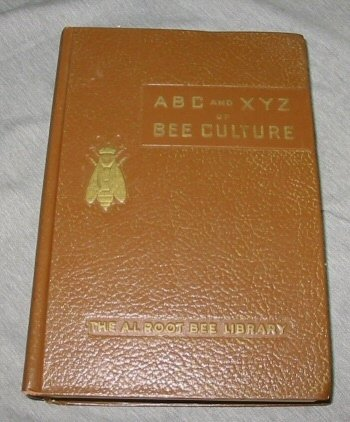 The ABC and XYZ of Bee Culture : An encyclopedia pertaining to scientific and practical culture of Bees