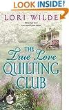 The True Love Quilting Club (Twilight, Texas Book 2)